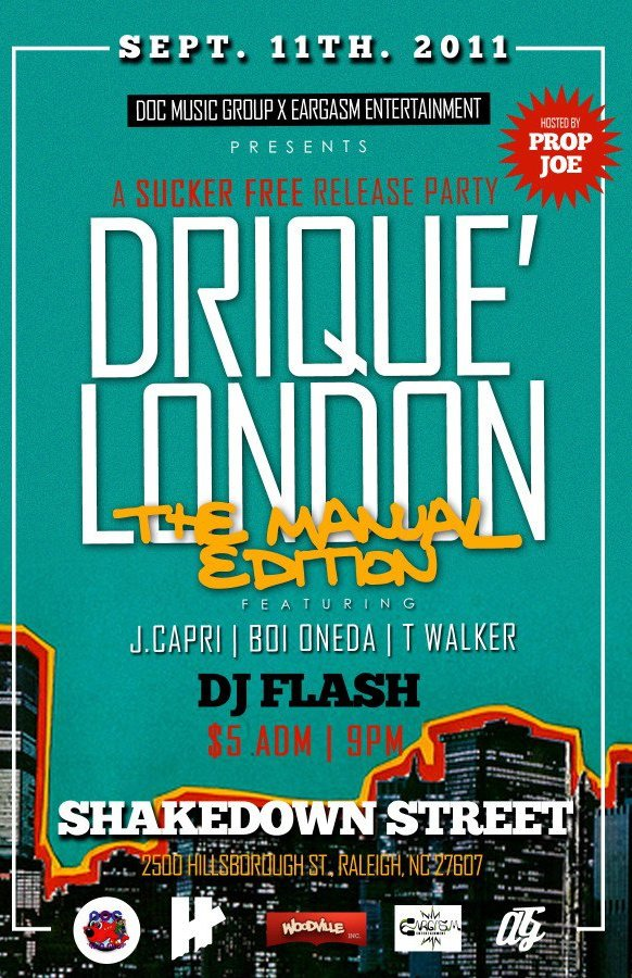 """Drique London"", ""Nanci O"", ""NC hip hop"", ""J. Capri"", ""DJ Flash"", ""Boi Oneda"", ""T. Walker"""